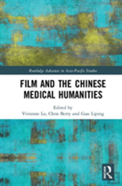 Bertrand.pt - Film And The Chinese Medical Humanities