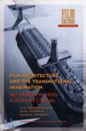 Film Architecture And The Transnational Imagination