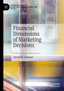 Financial Dimensions Of Marketing Decisions