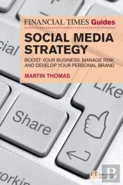 Financial Times Guide To Social Media Strategy