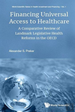 Bertrand.pt - Financing Universal Access To Healthcare: A Comparative Review Of Landmark Legislative Reforms In The Oecd