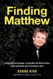 Finding Matthew: A Child With Brain Dama