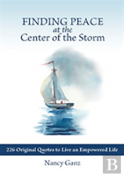 Finding Peace At The Center Of The Storm