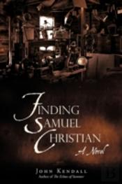 Finding Samuel Christian