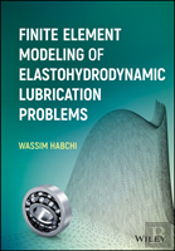 Finite Element Modelling Of Elastohydrodynamic Lubrication Problems