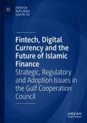 Fintech, Digital Currency And The Future Of Islamic Finance