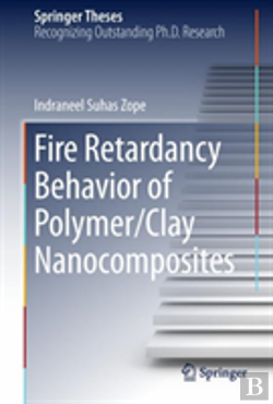 Bertrand.pt - Fire Retardancy Behavior Of Polymer/Clay Nanocomposites