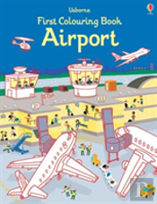 First Colouring Book Airport