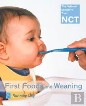 First Foods And Weaning (Nct)