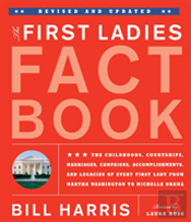 First Ladies Fact Book Revised & Updated