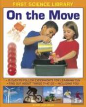 First Science Library: On The Move