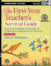 First-Year Teacher'S Survival Guide