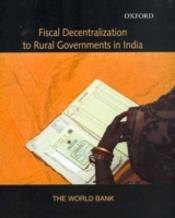 Fiscal Decentralization To Rural Governments In India