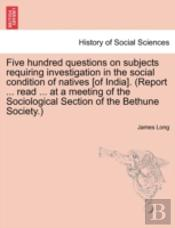 Five Hundred Questions On Subjects Requi