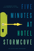 Five Minutes At Hotel Stormcove