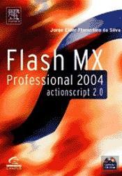 Flash Mx Professional 2004 Actionscript 2.0