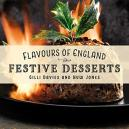 Flavours Of England: Festive