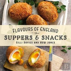 Bertrand.pt - Flavours Of England: Suppers & Snacks