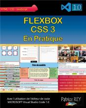 Flexbox Css 3 En Pratique ; Avec Visual Studio Code 1.0