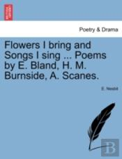 Flowers I Bring And Songs I Sing ... Poe