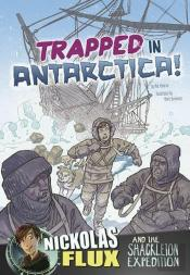 Flux - Trapped in Antarctica!