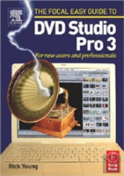 Focal Easy Guide To Dvd Studio Pro 3
