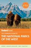 Bertrand.pt - Fodor'S The Complete Guide To The National Parks Of The West