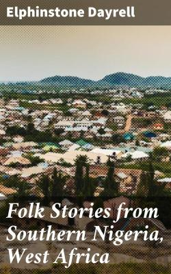 Bertrand.pt - Folk Stories From Southern Nigeria, West Africa