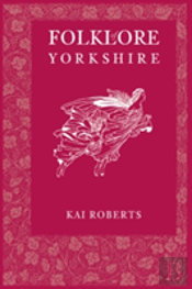Folklore Of Yorkshire