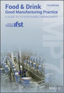 Bertrand.pt - Food And Drink - Good Manufacturing Practice: A Guide To Its Responsible Management (Gmp7), 7th Edition
