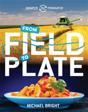 Food: From Field To Plate