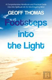 Footsteps Into The Light