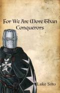 For We Are More Than Conquerors