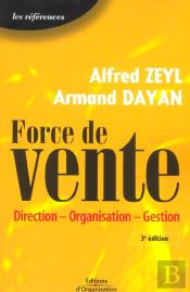 Force De Vente ; Direction, Organisation, Gestion