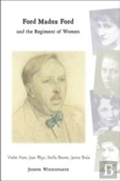Ford Madox Ford And The Regiment Of Women