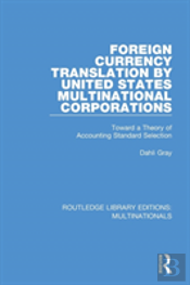 Foreign Currency Translation By United States Multinational Corporations