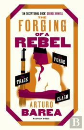Forging Of A Rebel