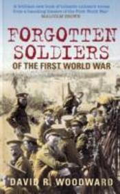 Forgotten Soldiers Of The First World War