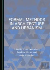 Formal Methods In Architecture And Urbanism