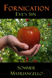 Fornication: Eve'S Sin