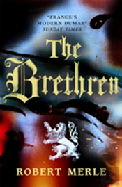 Fortunes Of France 1: The Brethren