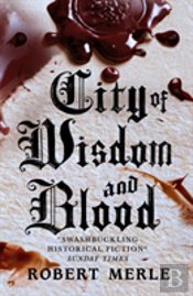 Fortunes Of France 2: City Of Wisdom And Blood