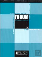 Forum Niveau 1 ; Guide Pedagogique