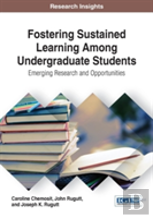 Fostering Sustained Learning Among Undergraduate Students