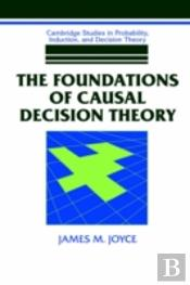 Foundations Of Causal Decision Theory