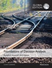Foundations Of Decision Analysis, Global Edition