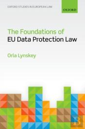 Foundations Of Eu Data Protection Law