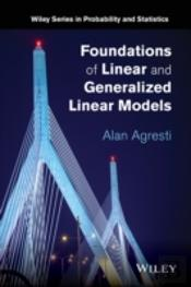 Foundations Of Linear And Generalized Linear Models