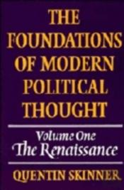 Foundations Of Modern Political Thoughtthe Renaissance