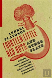 Fourteen Little Red Huts And Other Plays